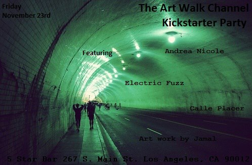 ART WALK CHANNEL KICK OFF PARTY THIS FRIDAY NIGHT
